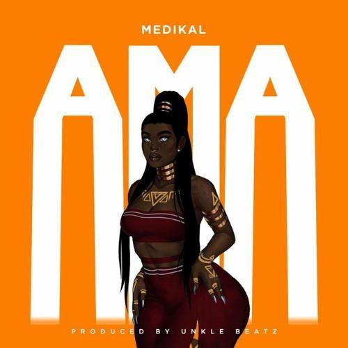 Medikal - Ama