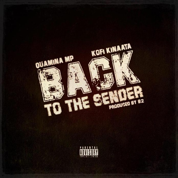 Quamina Mp Ft Kofi Kinaata - Back To The Sender