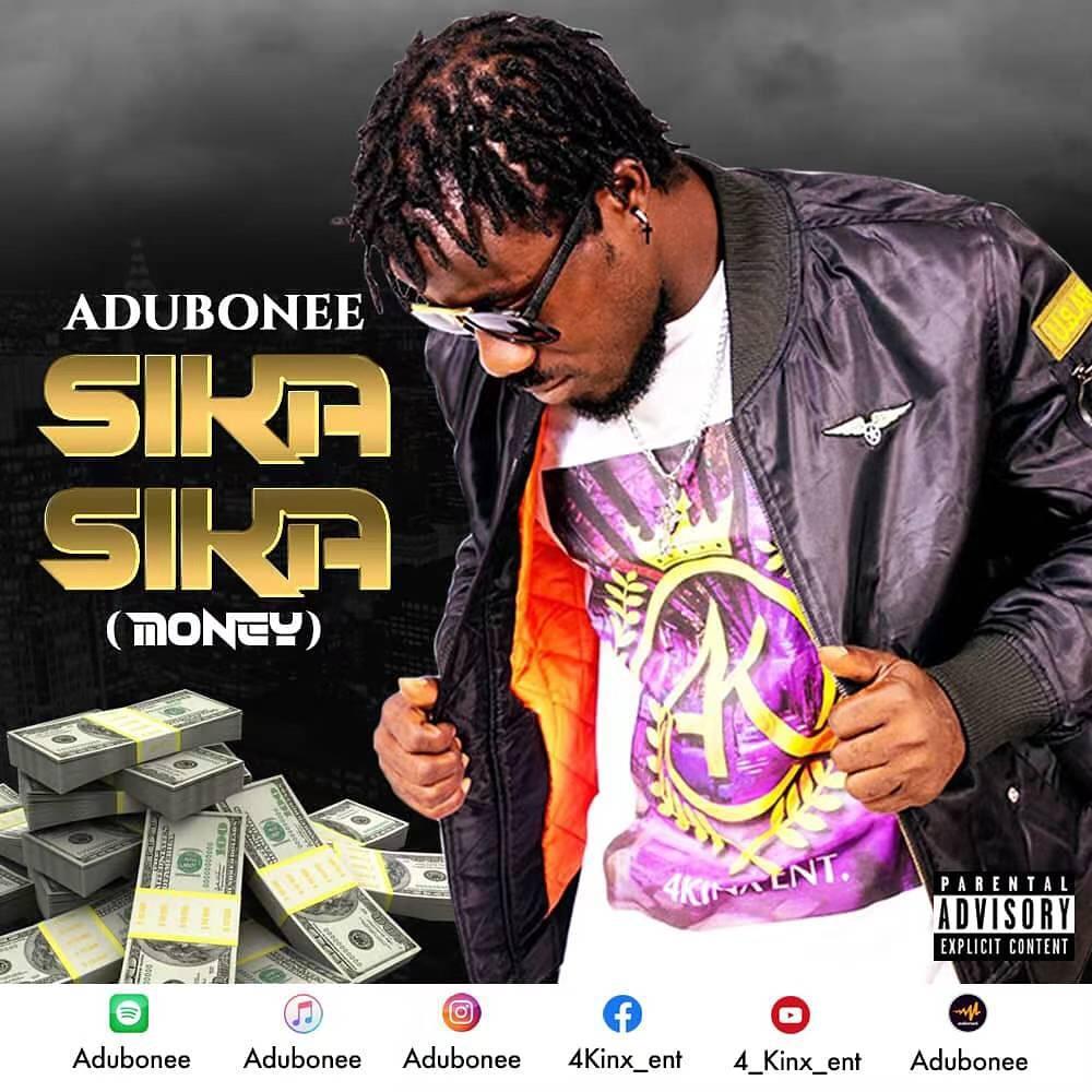 Adubonee - Sika Sika (Money) (Prod. By Kaykinx)