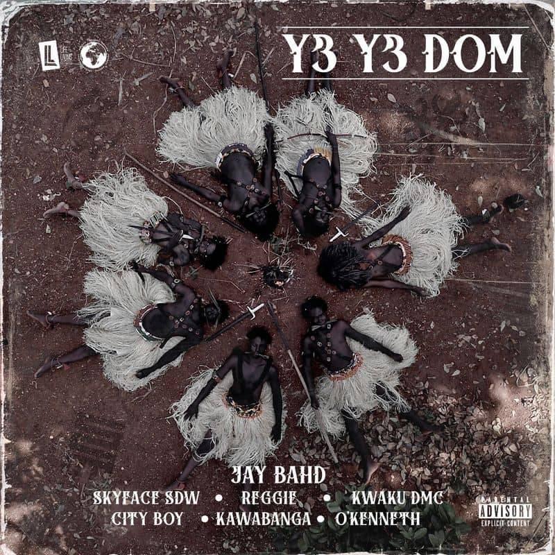 Jay Bahd - Y3 Y3 DOM ft Skyface SDW,Reggie,Kwaku DMC,City Boy,Kawabanga & O'Kenneth