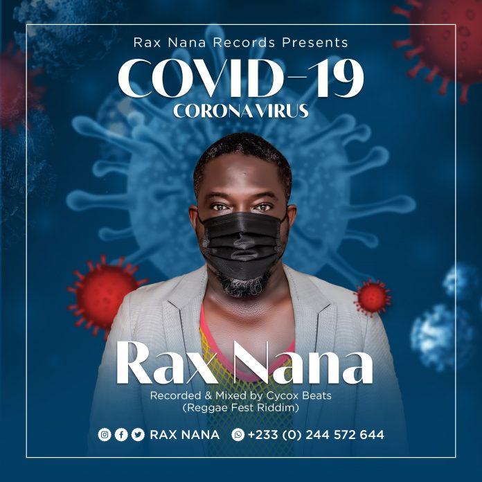 Rax Nana - Covid 19 (Mixed By CyCox Beatz)