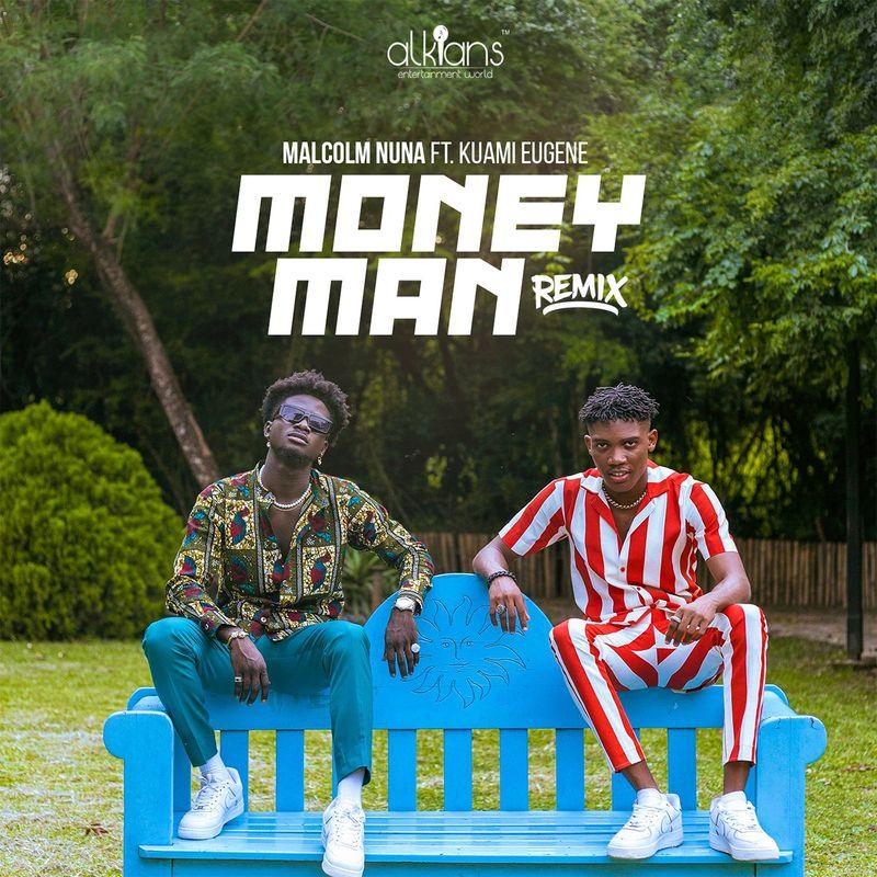 Malcolm Nuna Ft Kuami Eugene - Money Man Remix
