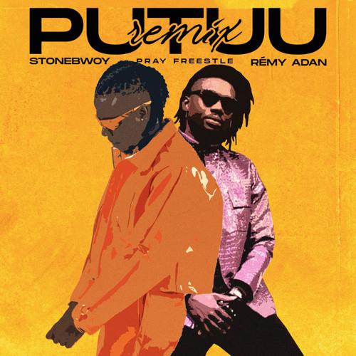 Stonebwoy Ft Rémy Adan - Putuu Freestyle Pray Remix