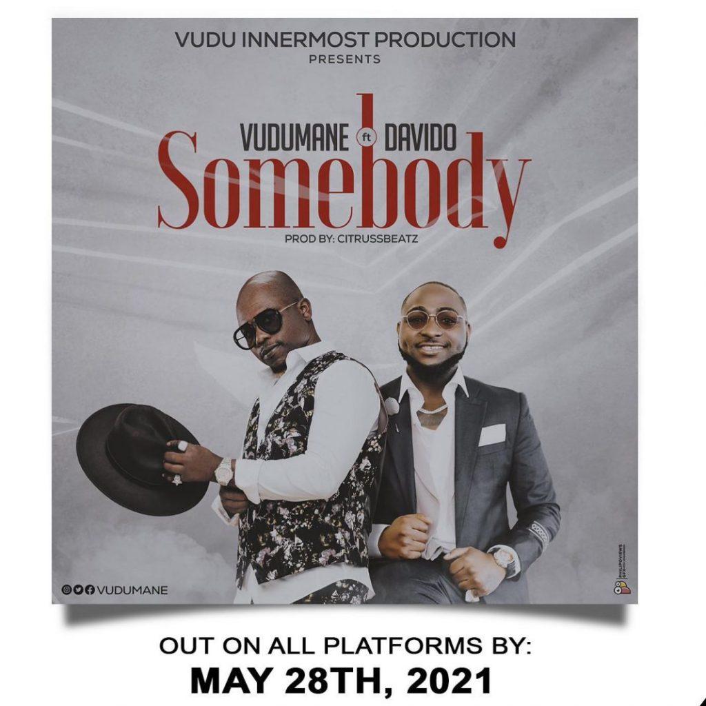 Vudumane Ft Davido - Somebody (Prod By Citruss Beatz)