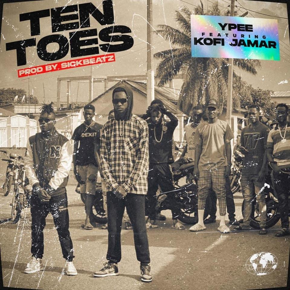 Ypee Ft Kofi Jamar – Ten Toes