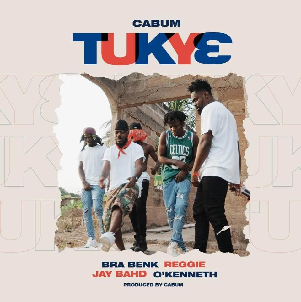 Cabum Ft Jay Bahd, O'kenneth, Reggie, Bra Benk - Tuky3