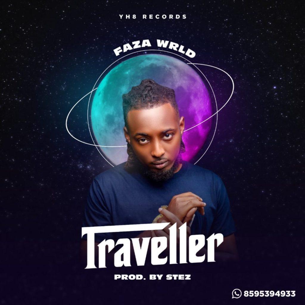 Faza WRLD - Traveler (Prod By STez)