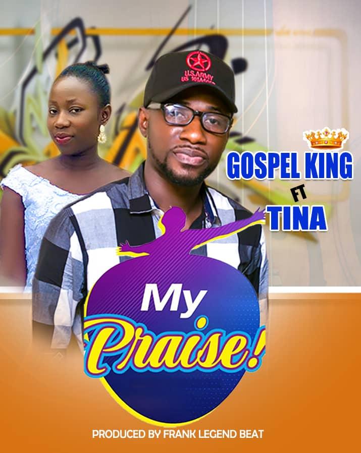 Gospel King Ft Tina - My Praise (Prod By Frank Legend Beat)