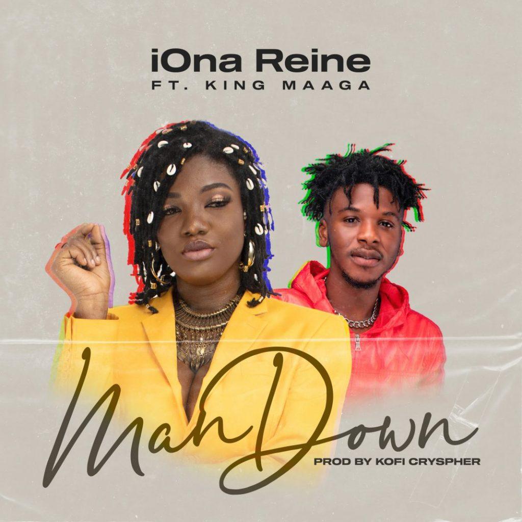 iOna Reine ft. King Maaga - Man Down