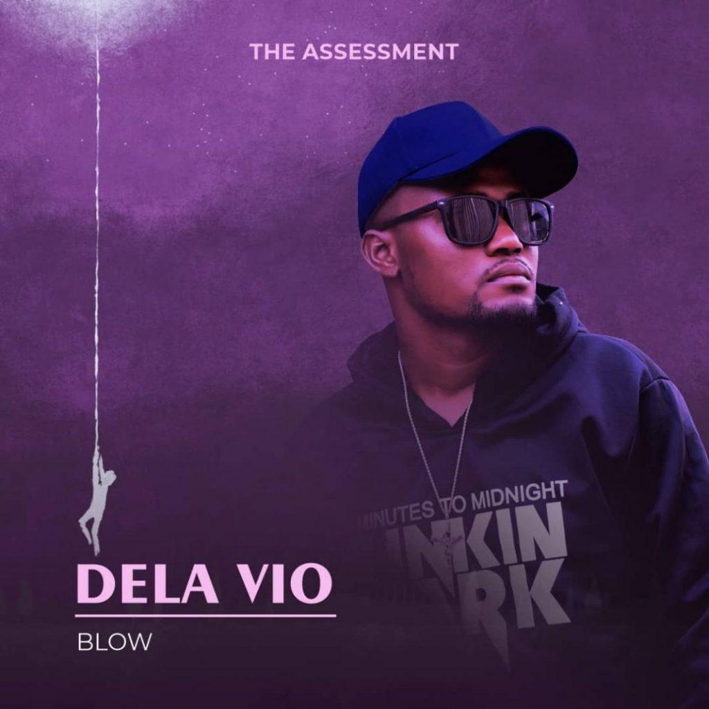 Dela Vio - Blow (Official Video)