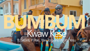 Kwaw Kese Ft Skonti x Yaw Tog x Y Pee x Akata Yesu - Bumbum (Official Video)
