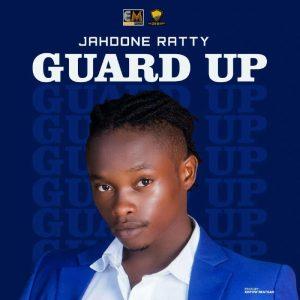 Jahdone Ratty - Guard Up